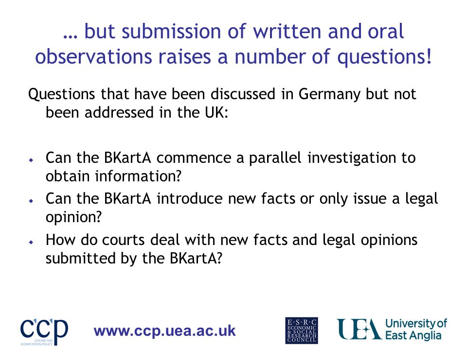 … but submission of written and oral observations raises a number of questions!