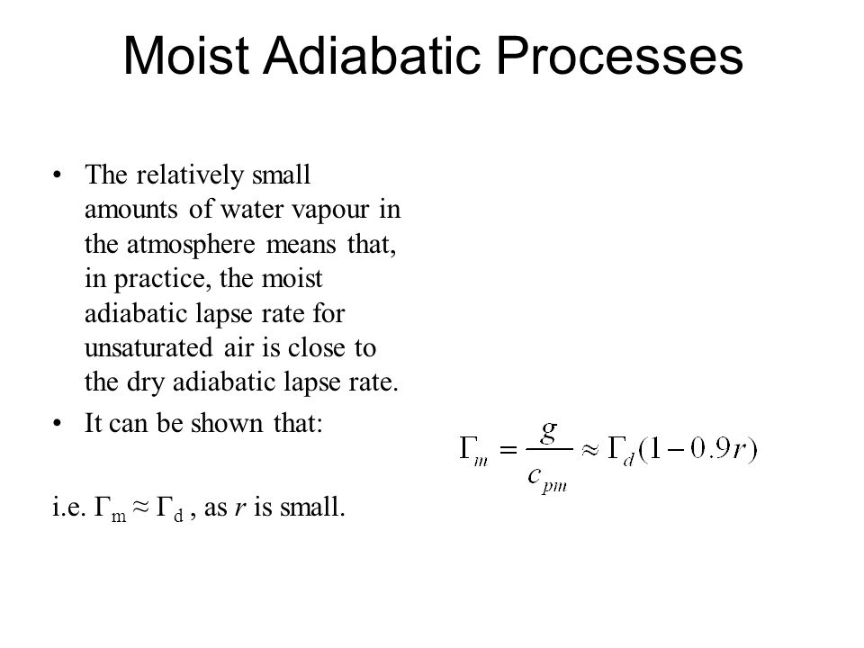 Moist Adiabatic Processes