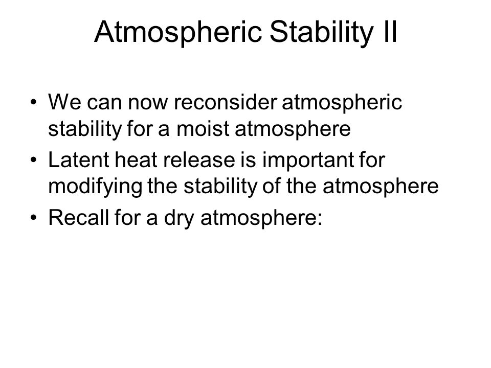 Atmospheric Stability II