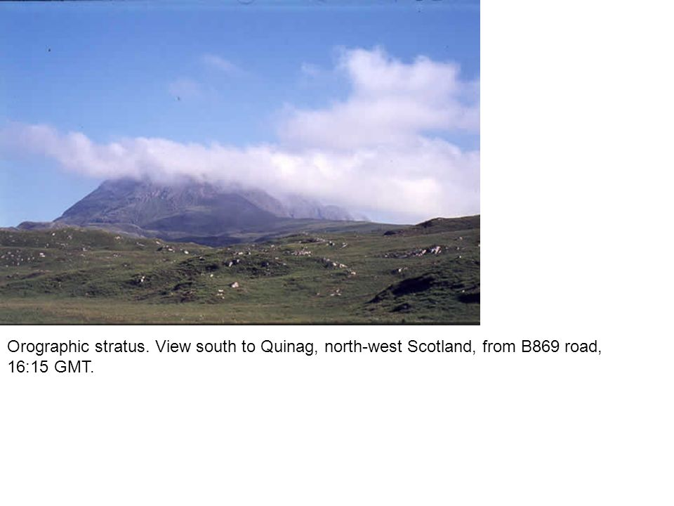 Orographic stratus. View south to Quinag, north-west Scotland, from B869 road, 16:15 GMT.
