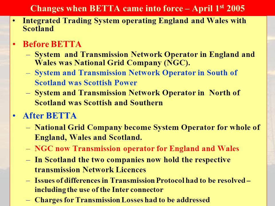 Changes when BETTA came into force – April 1st 2005