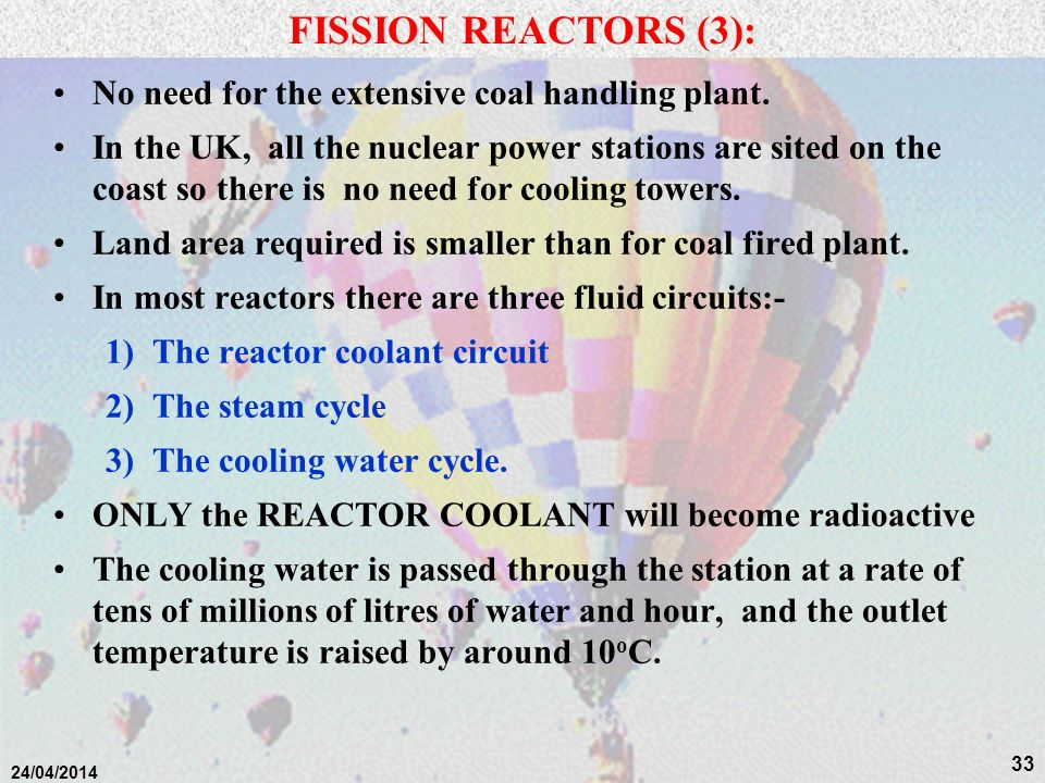 FISSION REACTORS (3): No need for the extensive coal handling plant.