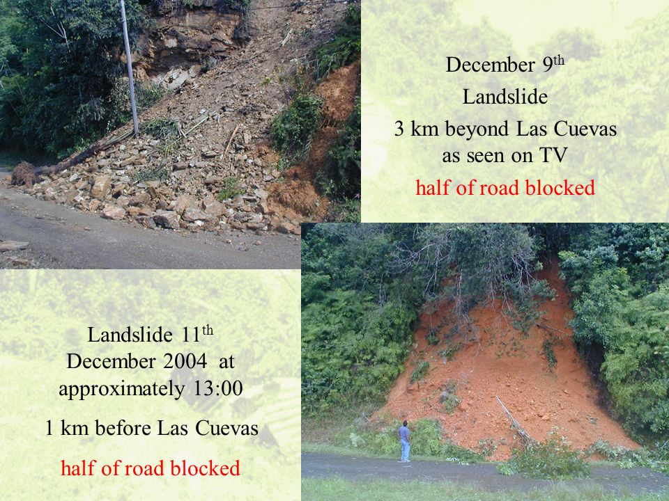 3 km beyond Las Cuevas as seen on TV half of road blocked