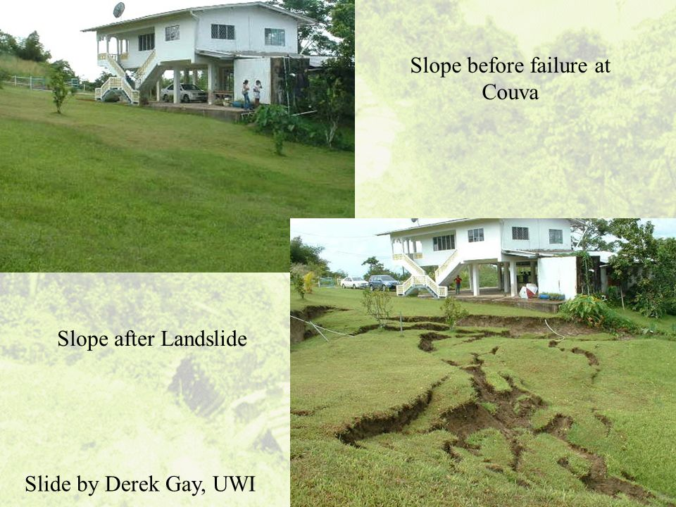 Slope before failure at Couva