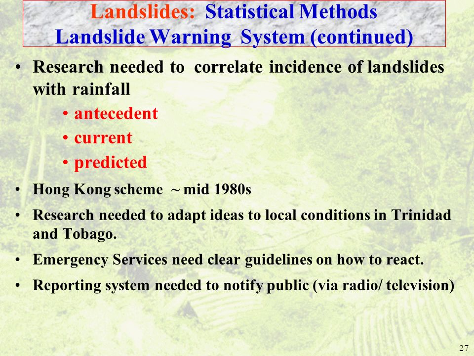 Landslides: Statistical Methods Landslide Warning System (continued)