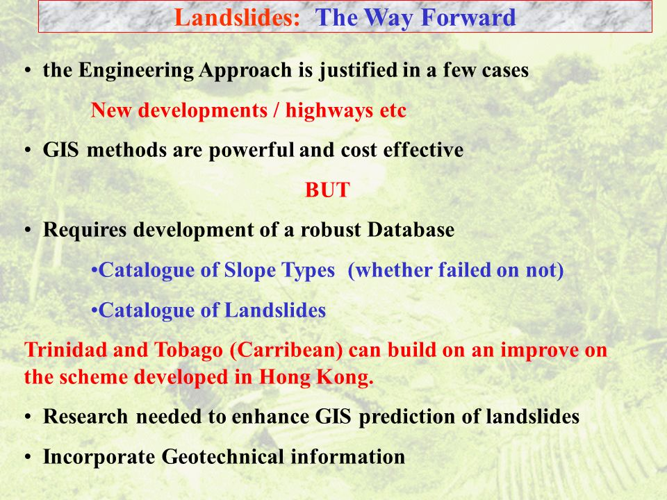 Landslides: The Way Forward