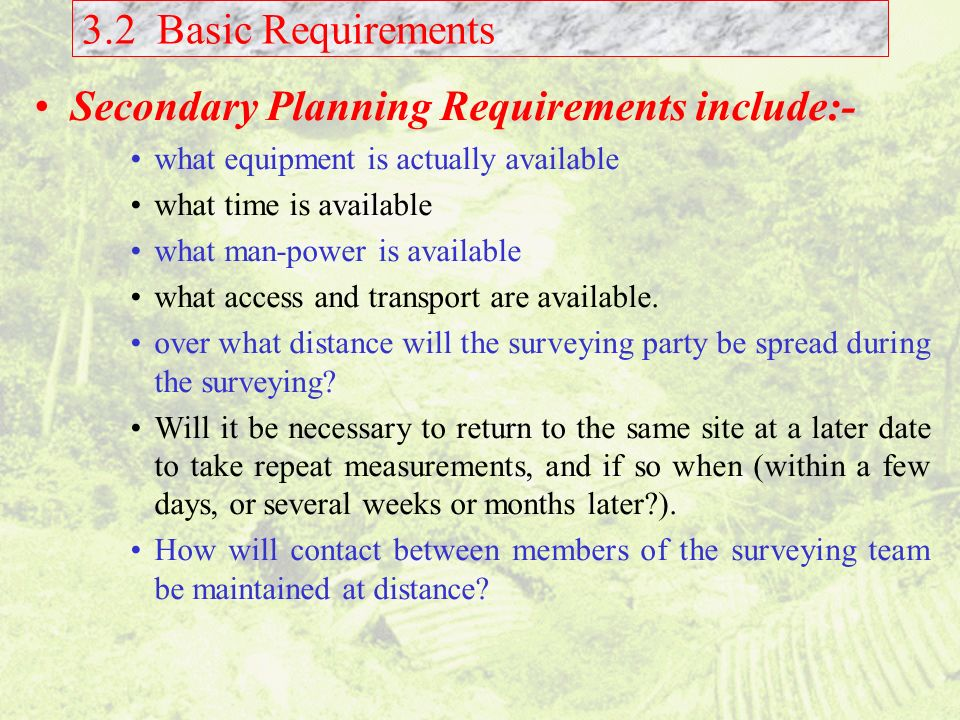 Secondary Planning Requirements include:-