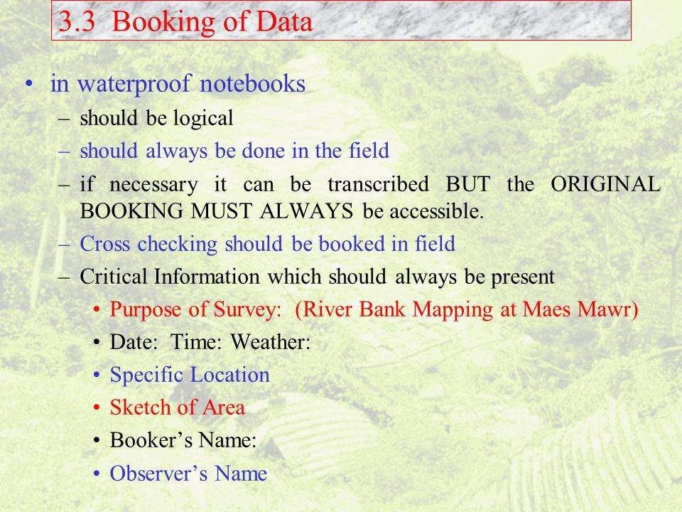 3.3 Booking of Data in waterproof notebooks should be logical