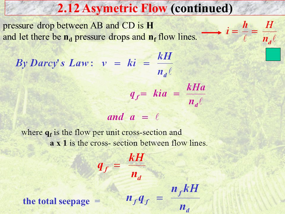 2.12 Asymetric Flow (continued)