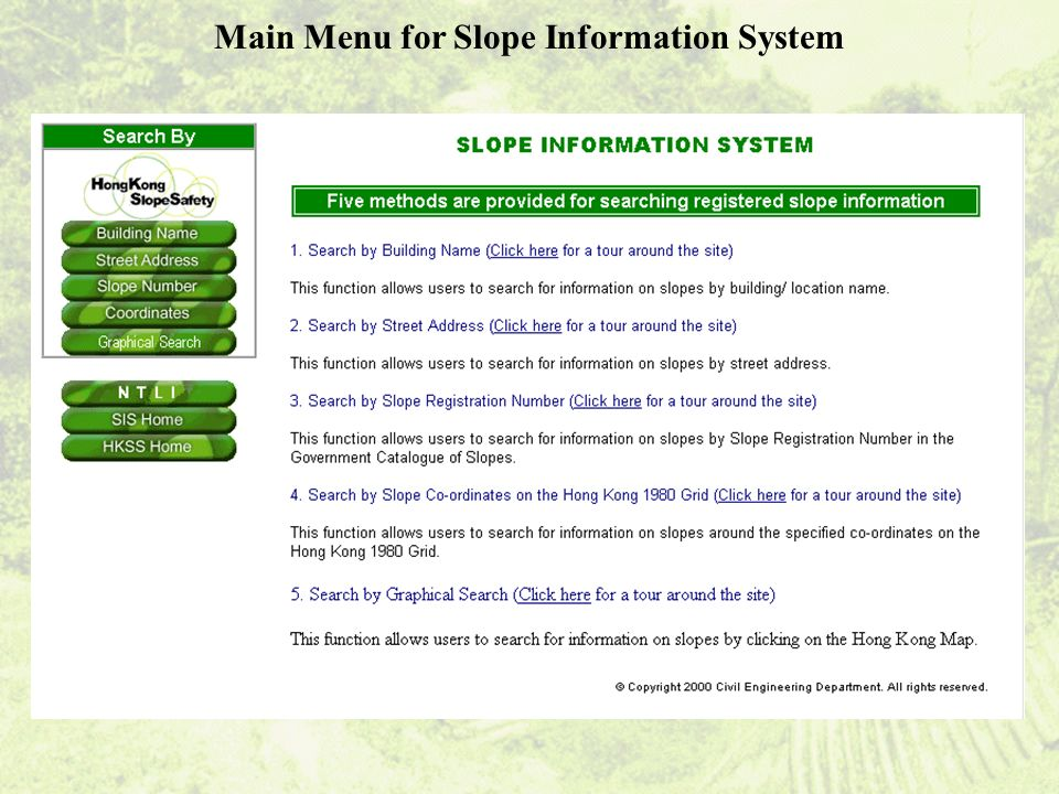 Main Menu for Slope Information System