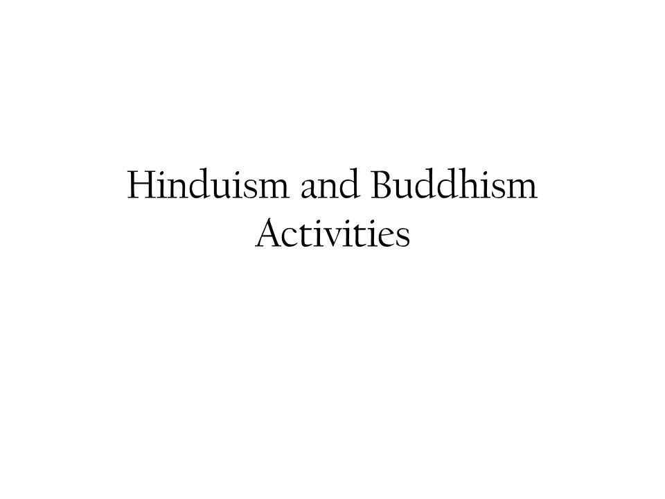 Hinduism And Buddhism Activities Ppt Video Online Download