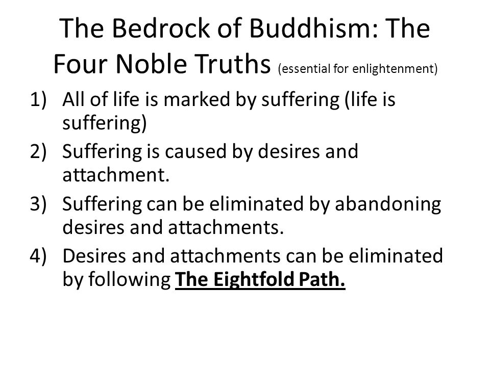 the four basic truths involved in buddhism