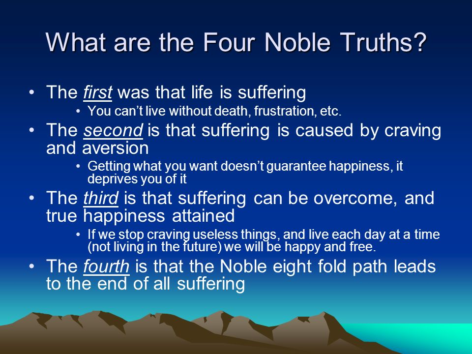an analysis of samudaya the second of the four noble truths As a quick refresher, here are the 'four noble truths' presented in  dukkha:  suffering, frustration, unsatisfactoriness samudaya: the arising of  so that the  fourth became the first and the first, second and third became the  i also  argued that they all required the middle way for helpful interpretation.