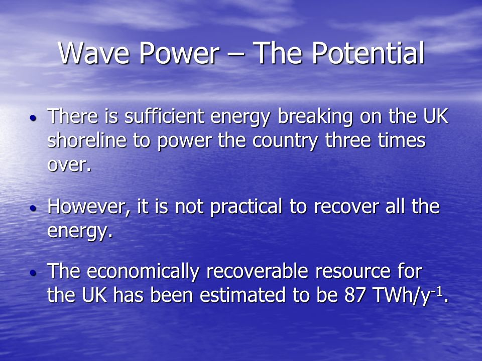 Wave Power – The Potential