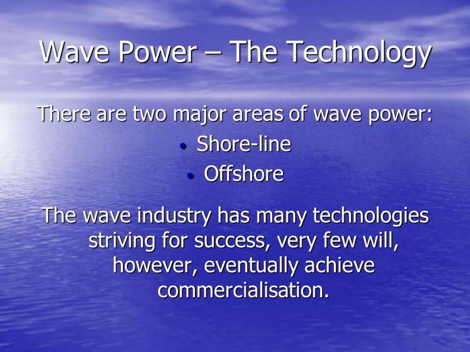 Wave Power – The Technology