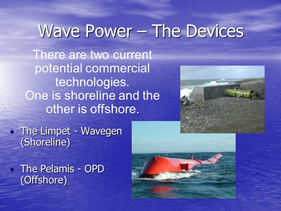 Wave Power – The Devices