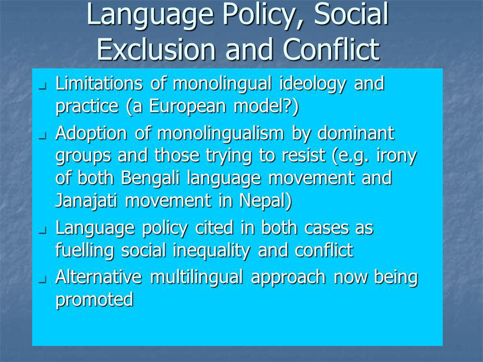 Language Policy, Social Exclusion and Conflict