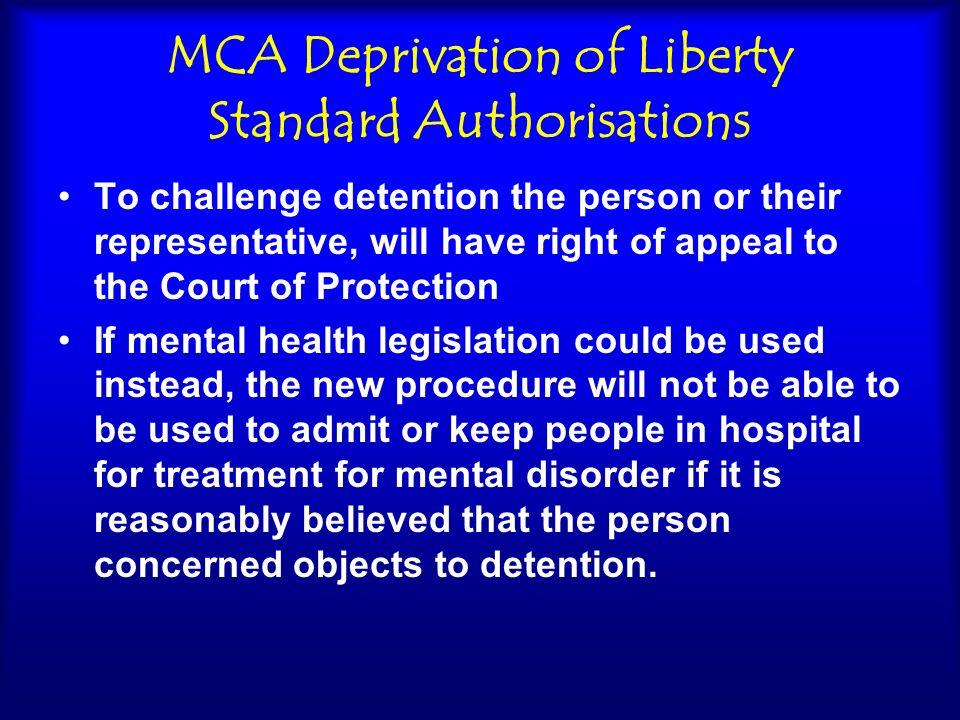 MCA Deprivation of Liberty Standard Authorisations