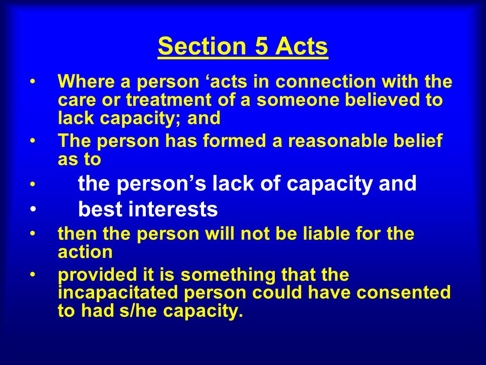 Section 5 Acts best interests