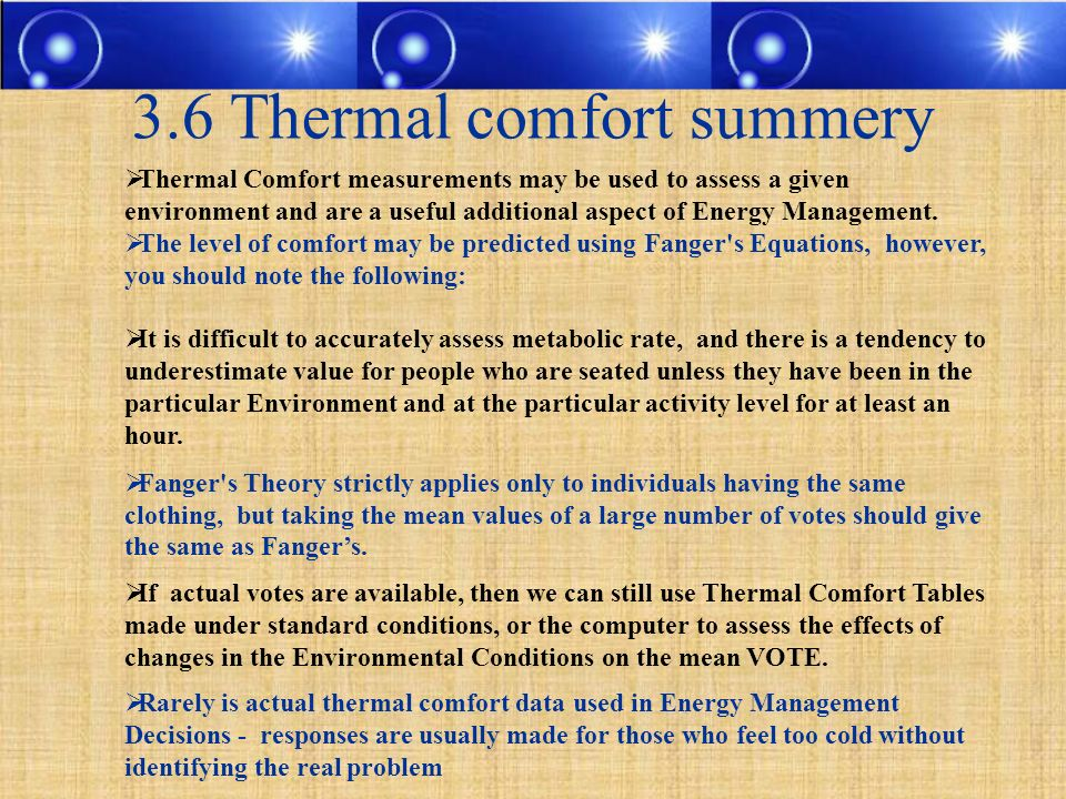 3.6 Thermal comfort summery