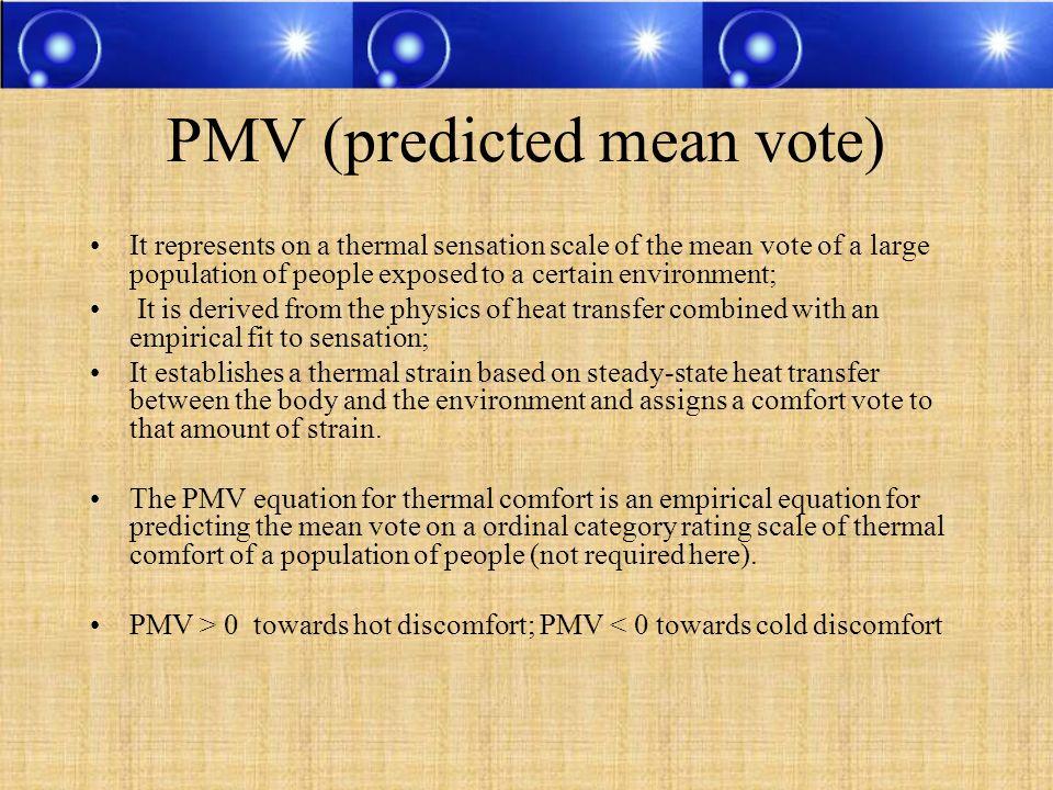 PMV (predicted mean vote)