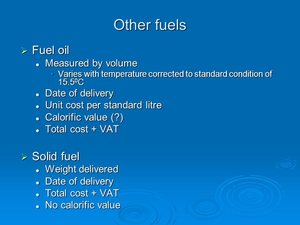Other fuels Fuel oil Solid fuel Measured by volume Date of delivery