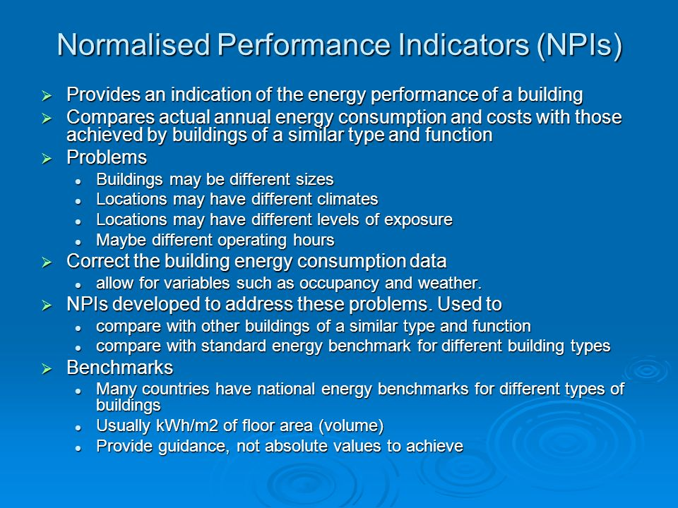 Normalised Performance Indicators (NPIs)