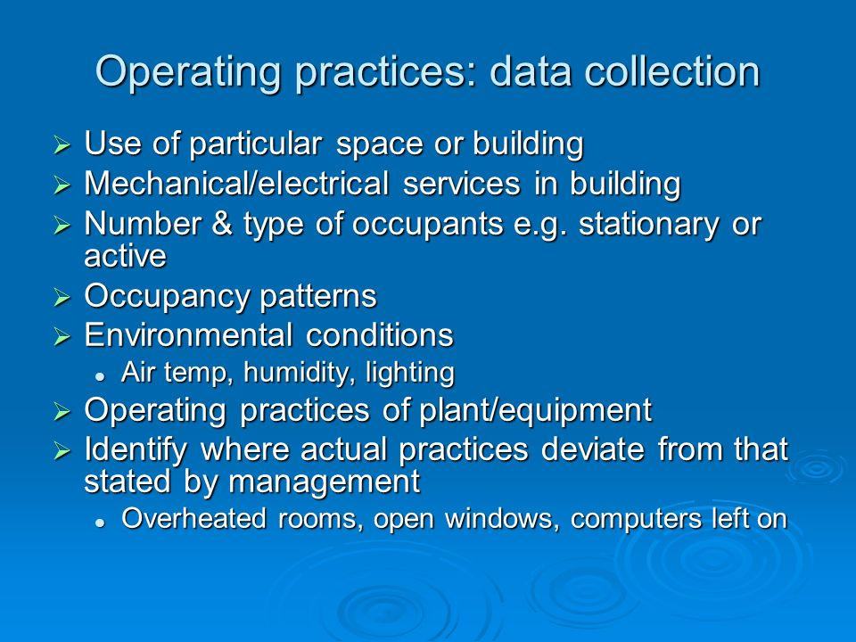 Operating practices: data collection
