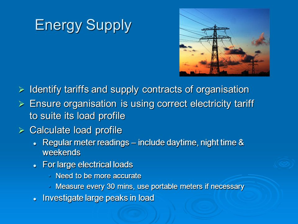 Energy Supply Identify tariffs and supply contracts of organisation