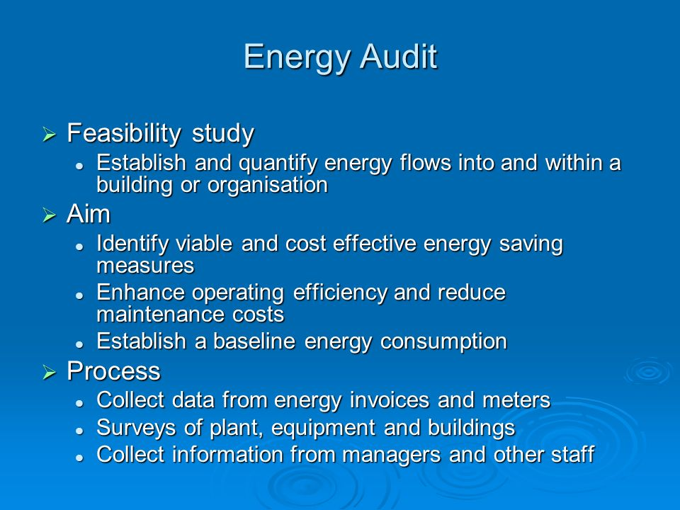 Energy Audit Feasibility study Aim Process