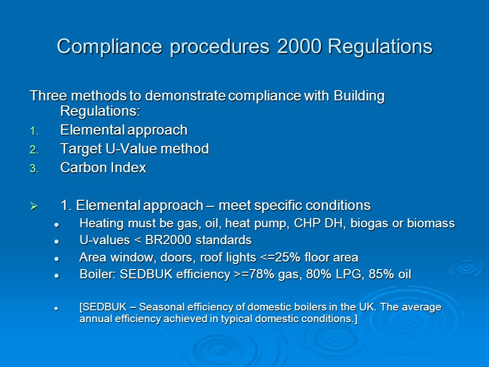 Compliance procedures 2000 Regulations