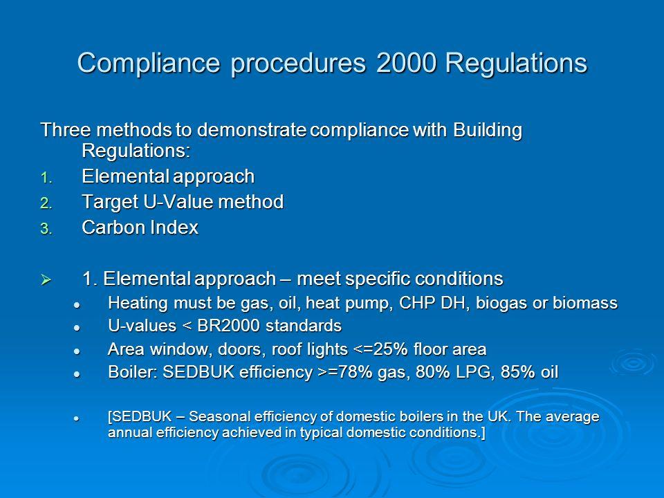 Compliance procedures 2000 Regulations