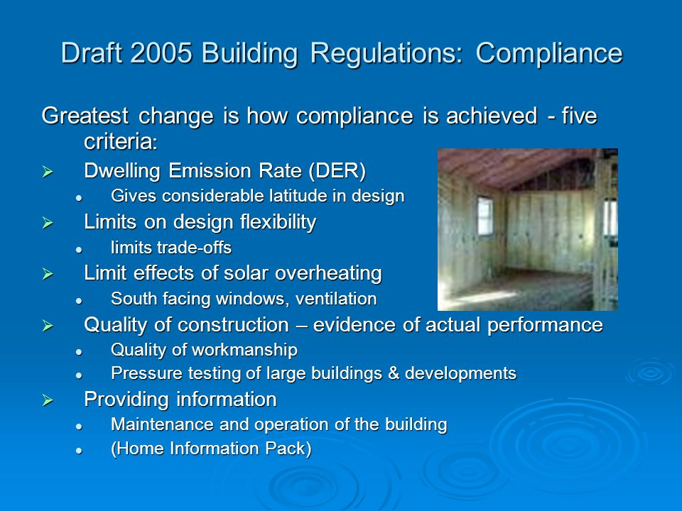 Draft 2005 Building Regulations: Compliance
