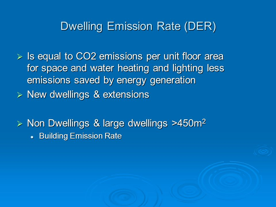 Dwelling Emission Rate (DER)