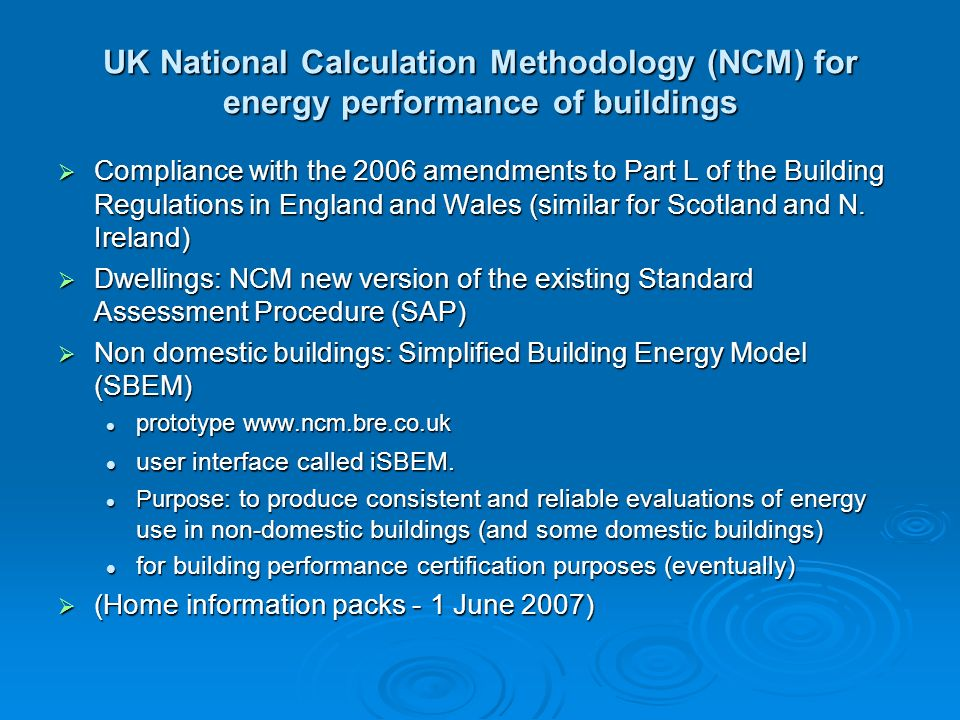 UK National Calculation Methodology (NCM) for energy performance of buildings