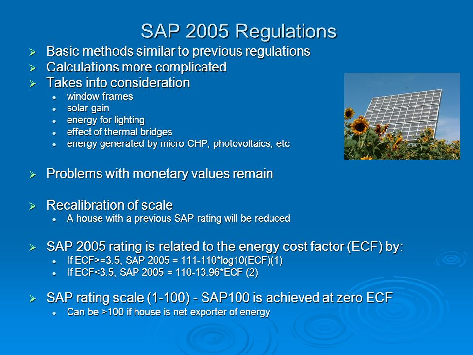 SAP 2005 Regulations Basic methods similar to previous regulations