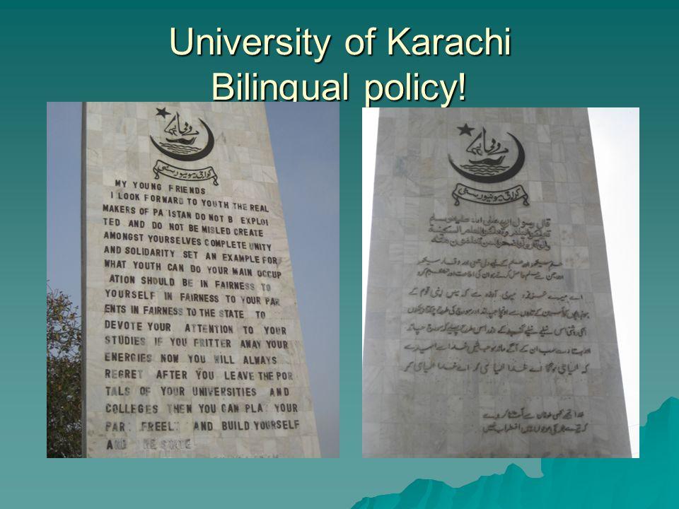 University of Karachi Bilingual policy!