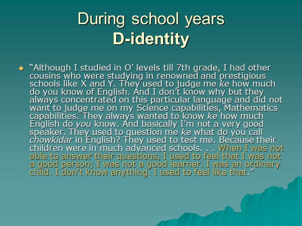 During school years D-identity