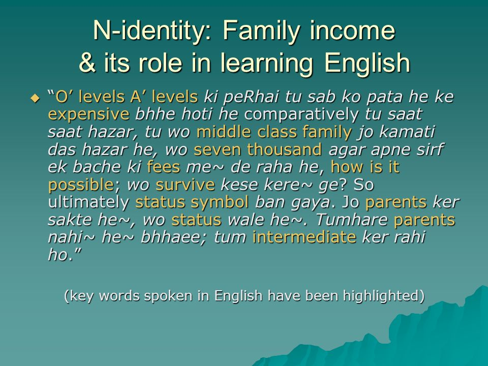 N-identity: Family income & its role in learning English