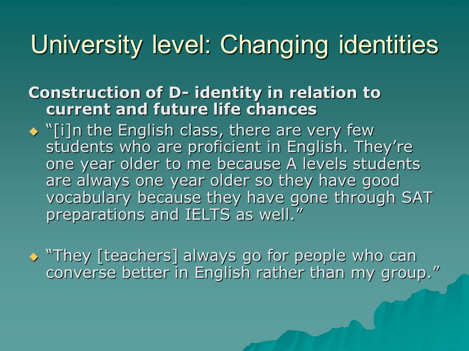 University level: Changing identities