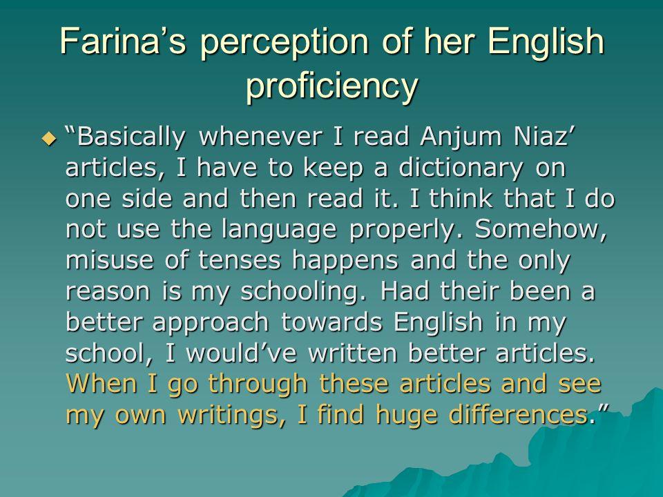 Farina's perception of her English proficiency