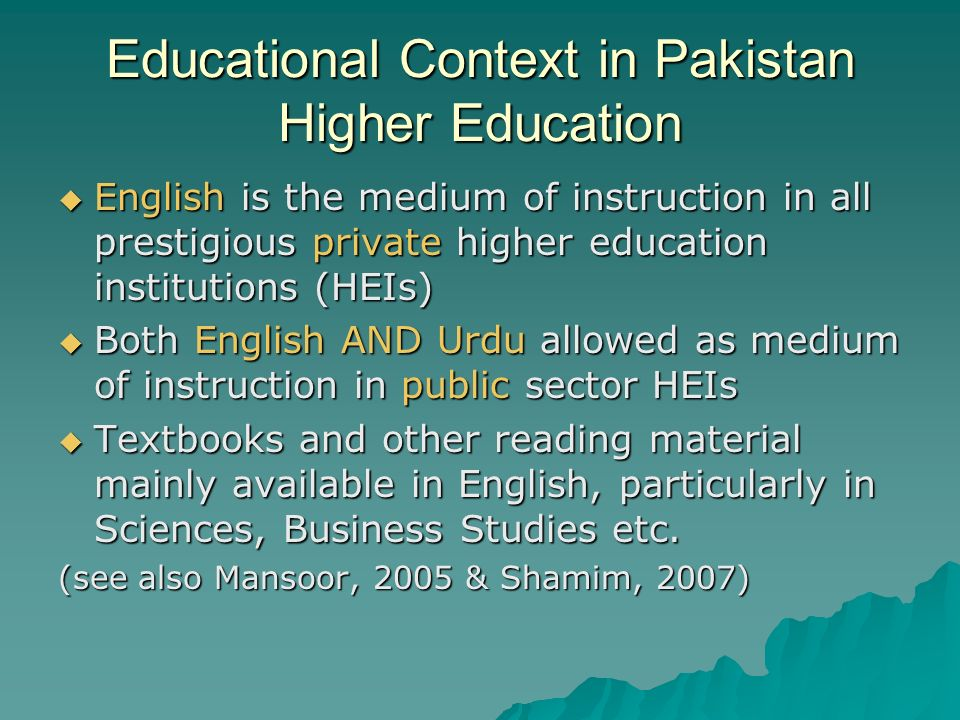 Educational Context in Pakistan Higher Education