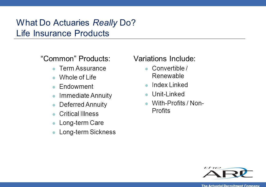What Do Actuaries Really Do Life Insurance Products