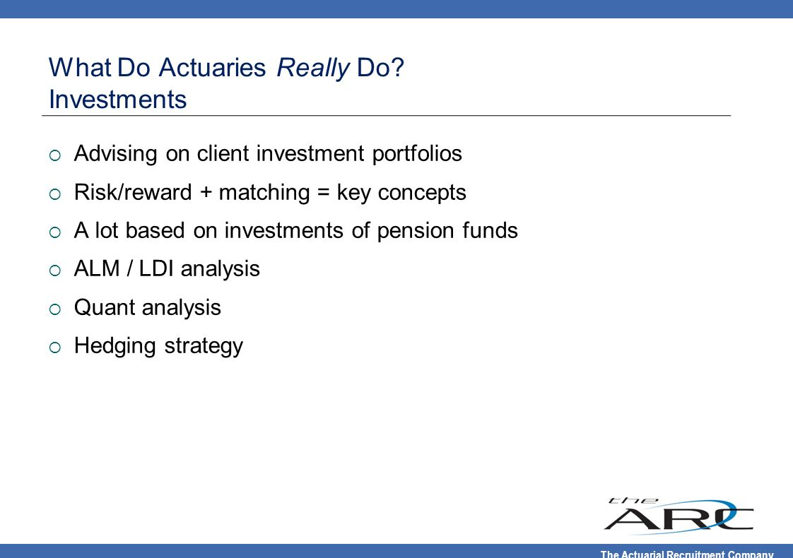 What Do Actuaries Really Do Investments