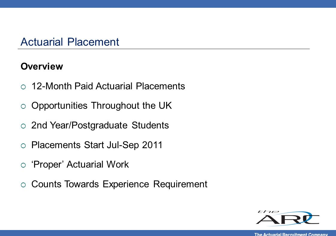 Actuarial Placement Overview 12-Month Paid Actuarial Placements