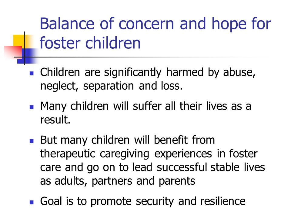 Balance of concern and hope for foster children
