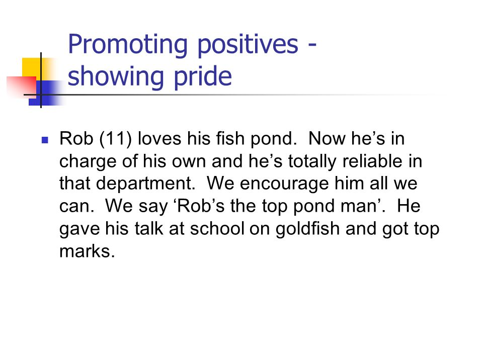 Promoting positives - showing pride
