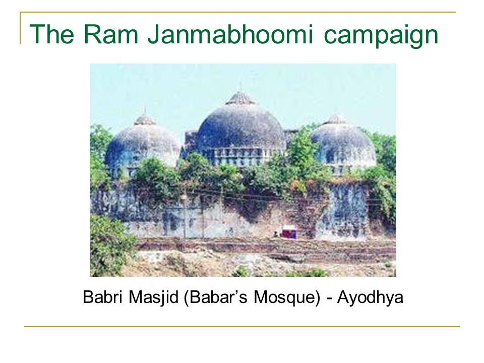 The Ram Janmabhoomi campaign