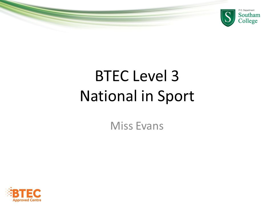 BTEC Level 3 National in Sport - ppt download