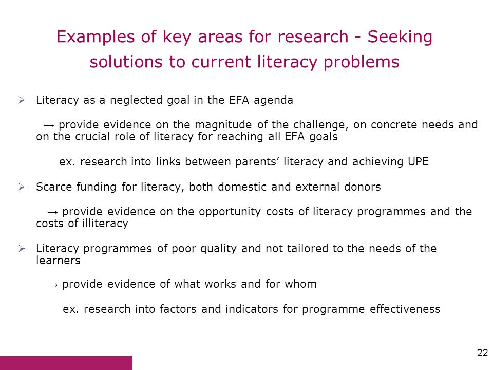 Examples of key areas for research - Seeking solutions to current literacy problems